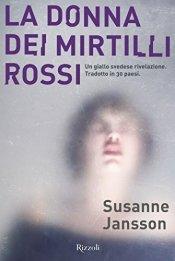 LA DONNA DEI MIRTILLI ROSSI - SUZANNE JANSSON.jpg